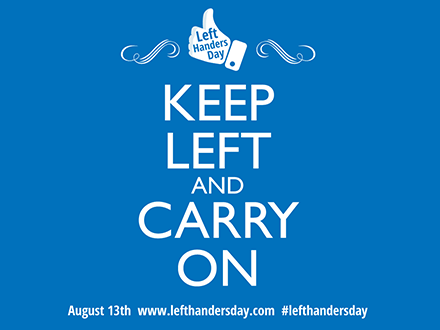 Happy International Left Handers Day Quotes Sayings 2017. At September ,  2017. Left Handers Day, August 13th   Official Site #lefthandersday
